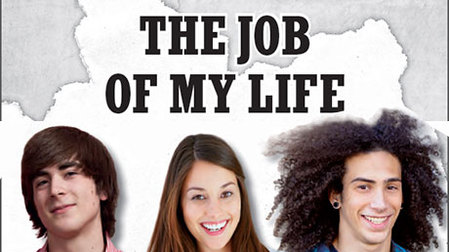 Logo: The Job of my Life Opens page: The Job of my Life