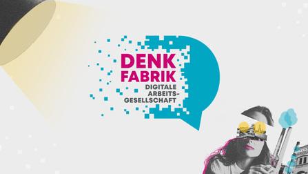 Logo der Denkfabrik - Digitale Arbeitsgesellschaft auf einer Collage.