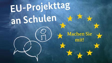 EU-Projekttag an Schulen. Machen Sie mit!