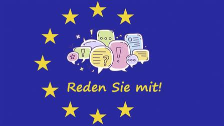 Europäische Fahne mit Sprechblasen und der Aufschrift �Reden Sie mit!�.