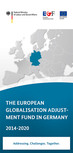 Cover der Publikation. Öffnet Seite: The European Globalisation Adjustment Fund in Germany 2014-2020