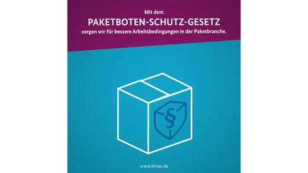 Mit dem Paketboten-Schutz-Gesetz sorgen wir für bessere Arbeitsbedingungen in der Paketbranche. Unter dem Text ist eine Illustration eines Pakets.