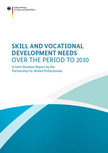 Cover of the Publication. Opens page: Skill and vocational development needs over the period to 2030