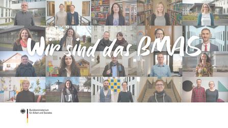 """Mitarbeiter des BMAS als Video-Leinwand; darüber die Aufschrift """"Wir sind das BMAS""""."""
