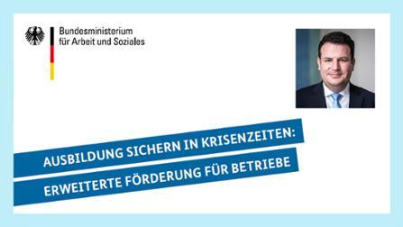 """Brief von Bundesarbeitsminister Hubertus Heil zur Weiterentwicklung des Bundesprogramms """"Ausbildungsplätze sichern""""."""
