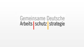 Logo Gemeinsame Deutsche Arbeitsschutzstrategie. Opens page: Joint German Occupational Safety and Health Initiative