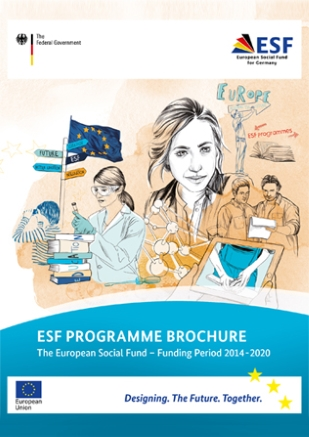 Titel cover ESF programme brochure Opens page: ESF programme brochure: The European Social Fund - Funding period 2014-2020