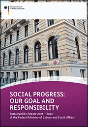 Cover of the publication: Sustainability Report 2008 - 2012 of the Federal Ministry for Labour and Social Affairs.