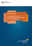 Cover of the publication. Opens page: Interim report on the National Action Plan for the UN Convention on the Rights of Persons with Disabilities