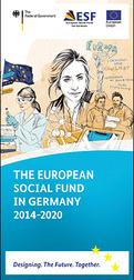 Cover of the publication: The European Social Fund in Germany 2014-2020 Opens page: The European Social Fund in Germany 2014-2020
